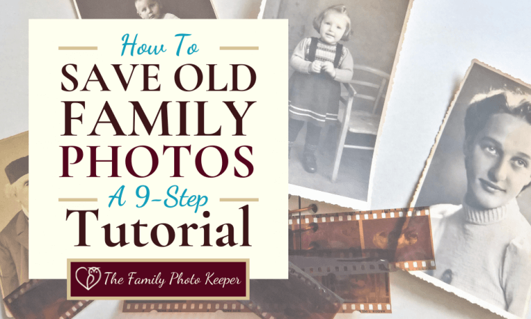 How to Save Old Photos {free downloadable Instructions}