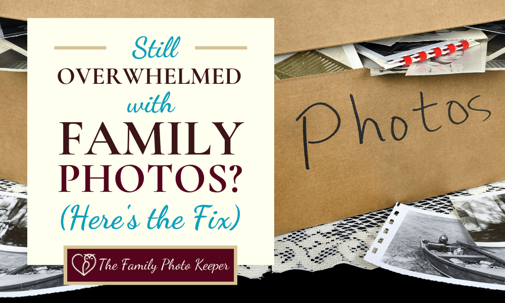 Overwhelmed with Family Photos Blog Header