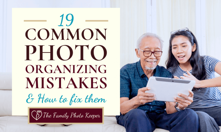 19 Common Photo Organizing Mistakes and How to Fix Them